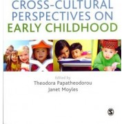 Cross-Cultural Perspectives on Early Childhood by Professor Theodora Papatheodorou