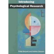 Introducing Psychological Research by Philip Banyard