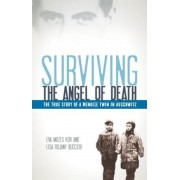 Surviving the Angel of Death: The True Story of a Mengele Twin in Auschwitz, Paperback
