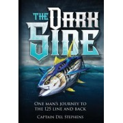 The Dark Side: One Man's Journey to the 125 Line and Back
