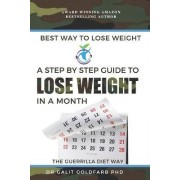 Best Way to Lose Weight by Galit Goldfarb