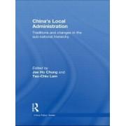 China's Local Administration by Jae Ho Chung