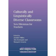 Culturally and Linguistically Diverse Classrooms by Jennifer Miller