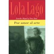 Por Amor Al Arte (A1) by Lourdes