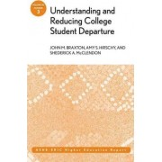 Understanding and Reducing College Student Departure by John M. Braxton