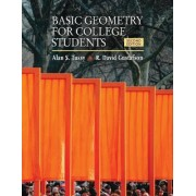 Basic Geometry for College Students by Alan S Tussy