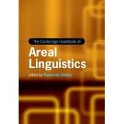 The Cambridge Handbook of Areal Linguistics by Professor Raymond Hickey