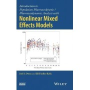 Introduction to Population Pharmacokinetic / Pharmacodynamic Analysis with Nonlinear Mixed Effects Models by Joel S. Owen