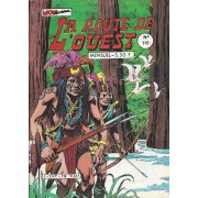 L'enfer Des Eaux Mortes ( La Route De L'ouest + Timber Lee + Là-Bas Dans L'ouest ) : La Route De L'ouest N° 119 ( 5 Septembre 1984 )