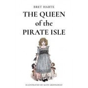 The Queen of the Pirate Isle: Illustrated