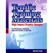 Terrific Training Materials by Darlene Frank