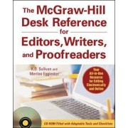 The McGraw-Hill Desk Reference for Editors, Writers, and Proofreaders(Book + CD-Rom) by K. D. Sullivan