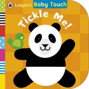 Baby Touch: Tickle Me! by Collectif