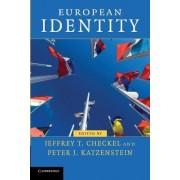 European Identity by Jeffrey T. Checkel