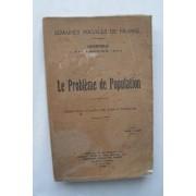 Le Probleme De Population Grenoble Xvè Session 1923 : Compte-Rendu In Extenso Des Cours Et Conférences Semaines Sociales De France