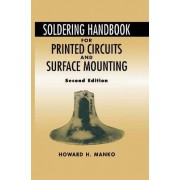 Soldering Handbook for Printed Circuits and Surface Mounting by Howard H. Manko