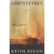 Ghostfires by Keith Dixon