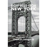 Eight Miles from New York and Six Other Plays