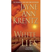 White Lies: Arcane Society Bk. 2 by Jayne Ann Krentz