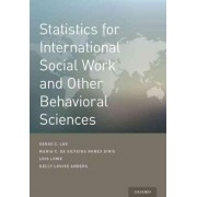 Statistics for International Social Work And Other Behavioral Sciences by Serge Lee