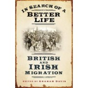 In Search of a Better Life by Graham Davis