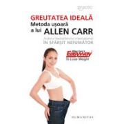 Greutatea ideală- Allen Carr