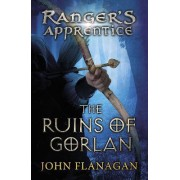 The Ruins of Gorlan by John A. Flanagan