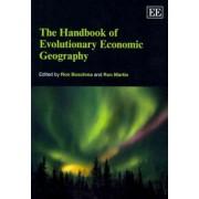 The Handbook of Evolutionary Economic Geography by Ron Boschma
