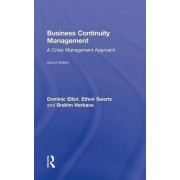 Business Continuity Management by Dominic Elliott
