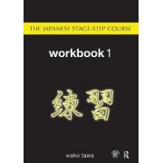Japanese Stage-Step Course: Workbook 1 by Wako Tawa