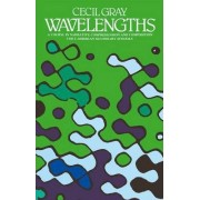 Wavelengths a Course in Narrative Comprehension and Composition by Cecil Gray