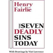 The Seven Deadly Sins Today by Henry Fairlie