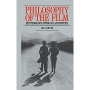 Philosophy of the Film by Ian Jarvie