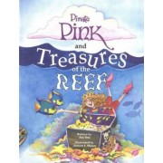 Pirate Pink and Treasures of the Reef by Jan Day