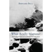What Really Matters? by Bernard Bull