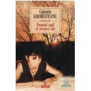 Drumul egal al fiecarei zile - Gabriela Adamesteanu