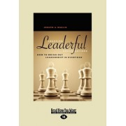 Creating Leaderful Organizations (1 Volume Set) by Joseph A. Raelin