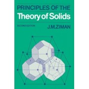 Principles of the Theory of Solids by J. M. Ziman