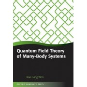 Quantum Field Theory of Many-Body Systems by Xiao-Gang Wen