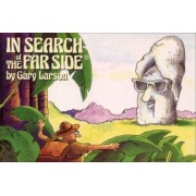 In Search of the Far Side by Garry Larson