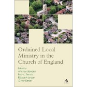 Ordained Local Ministry in the Church of England by Revd Canon Leslie J. Francis
