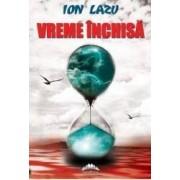 Vreme inchisa - Ion Lazu