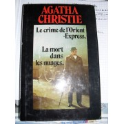 Agatha Christie Oeuvres Completes N°6. Les Indiscretions D'hercule Poirot, Le Crime De L'orient-Express, La Mort Dans Les Nuages, Pourquoi Pas Evans?