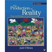 The Production of Reality by Jodi A. O'Brien