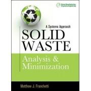 Solid Waste Analysis and Minimization by Matthew J. Franchetti