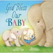 God Bless Our Baby by Hannah Hall