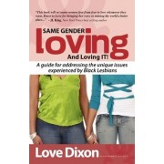 Same Gender Loving and Loving It by Love Dixon