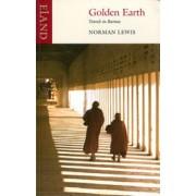 Reisverhaal Golden Earth – Travels in Burma | Norman Lewis