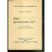 Dites, Qu'avez-Vous Vu ? / Dix-Septieme Cahier De La Dix-Neuvieme Serie N°1946 / 2200 Sur Papier Alfa Des Papeteries Du Marais.