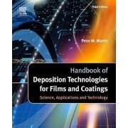Handbook of Deposition Technologies for Films and Coatings by Peter M. Martin